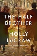 Half Brother A Novel