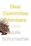 Dear Committee Members A novel