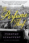 Perfume Thief A Novel