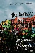 Anthill A Novel