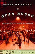 Open House Canada & the Magic of Curling