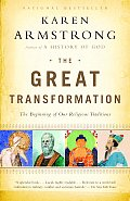 Great Transformation The Beginning of Our Religious Traditions