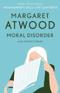 Moral Disorder & Other Stories
