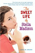 Sweet Life Of Stella Madison