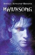 Hawksong: The Kiesha'ra: Volume One