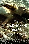 Forest of Hands & Teeth 02 Dead Tossed Waves
