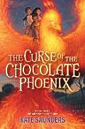 Curse of the Chocolate Phoenix