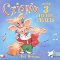 Crispin & The 3 Little Piglets