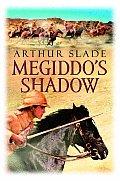 Megiddos Shadow