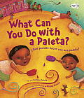What Can You Do with a Paleta