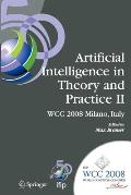 Artificial Intelligence in Theory and Practice II: Ifip 20th World Computer Congress, Tc 12: Ifip AI 2008 Stream, September 7-10, 2008, Milano, Italy