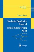 Stochastic Calculus for Finance I The Binomial Asset Pricing Model