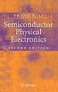 Semiconductor Physical Electronics 2nd Edition