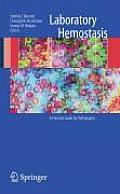 Practical Handbook of Laboratory Hemostasis for Pathologists