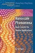 Nanoscale Phenomena: Basic Science to Device Applications