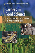 Careers in Food Science From Undergraduate to Professional