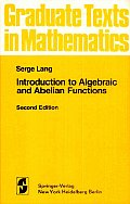 Introduction To Algebraic & Abelian Functio 2nd Edition