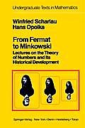From Fermat to Minkowski: Lectures on the Theory of Numbers and Its Historical Development
