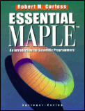 Essential Maple: A Guide for Scientific Programmers