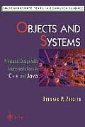 Objects and Systems: Principled Design with Implementations in C++ and Java