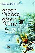 Green Space Green Time The Way of Science