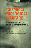 Chemical & Biological Warfare a Comprehensive Survey for the Concerned Citizen