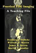 Practical Fdg Imaging: A Teaching File
