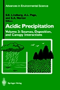 Acidic Precipitation: Sources, Deposition, and Canopy Interactions