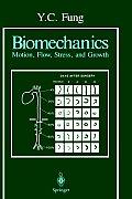 Biomechanics: Motion, Flow, Stress, and Growth