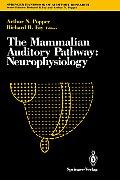 The Mammalian Auditory Pathway: Neurophysiology