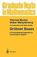 Grbner Bases A Computational Approach to Commutative Algebra