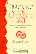 Tracking The Automatic Ant & Other Mathematical Explorations