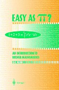 Easy as Pi An Introduction to Higher Mathematics