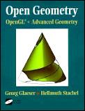 Open Geometry: Opengl(r) + Advanced Geometry [With *]