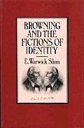 Browning & The Fictions Of Identity