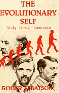 The Evolutionary Self: Hardy, Forster, Lawrence