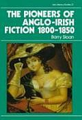Pioneers of Anglo-Irish Fiction, 1800-1850