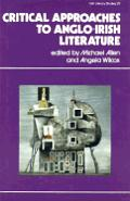 Critical Approaches To Anglo Irish Literature