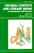 Cultural Contexts & Literary Idioms in Contemporary Irish Literature, Vol. I: Studies in Contemporary Irish Literature