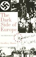 Dark Side Of Europe The Extreme Right Today