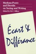 Ecart & Differance Merleau Ponty & Derri