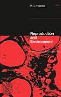 Reproduction and Environment