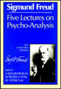 Five Lectures On Psycho Analysis
