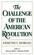 Challenge Of The American Revolution