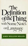 Definition of the Thing With Some Notes on Language