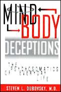 Mind Body Deceptions