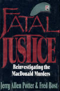 Fatal Justice Reinvestigating The Macdonald Murders
