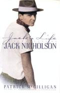 Jacks Life A Biography Of Jack Nicholson