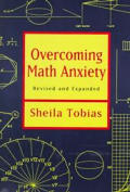 Overcoming Math Anxiety Revised & Expanded