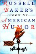Russell Bakers Book Of American Humor